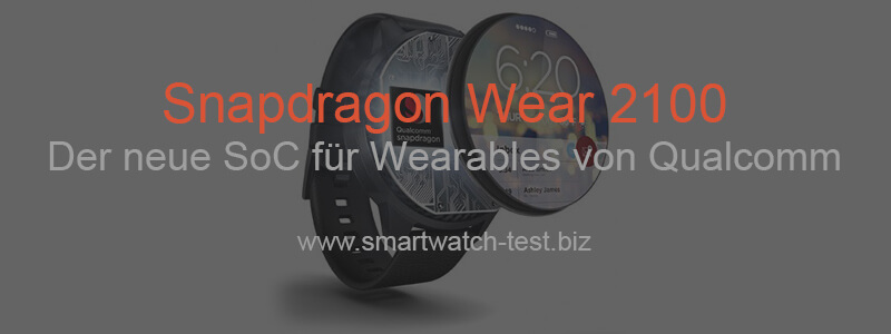 Snapdragon Wear 2100 von Qualcomm