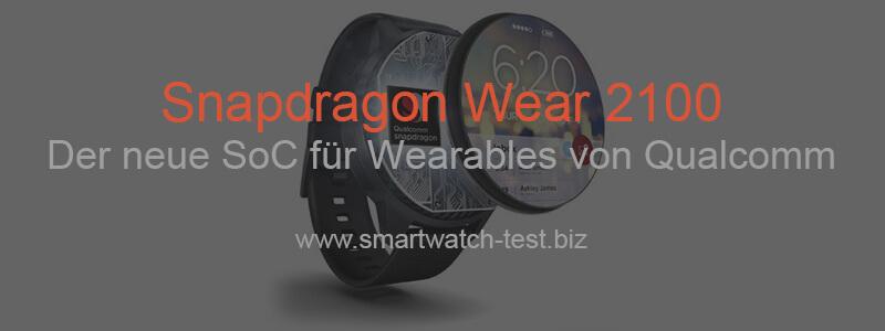 Snapdragon Wear 2100 von Qualcomm